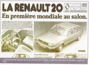 la Renault 20 est lancée à la fin de l'année 1975. le salon en question est celui de Bruxelles, en janvier 1976.